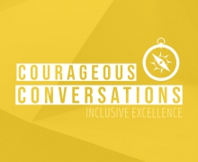 Courageous Conversations Inclusive Excellence