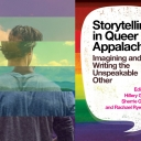 Storytelling in Queer Appalachia: Imagining and Writing the Unspeakable Other Book Cover