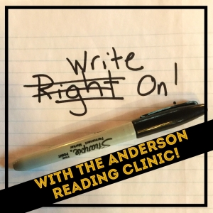 Write On! With the Anderson Reading Clinic