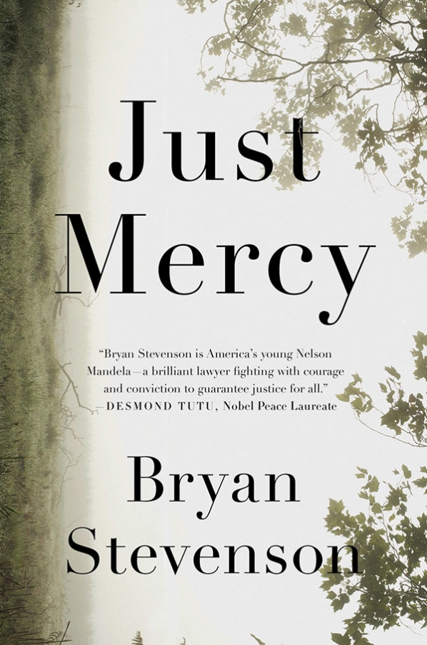 "The cover of ""Just Mercy: A Story of Justice and Redemption"" by Bryan Stevenson. Penguin Random House image"