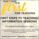 First Steps to Teaching: 2018 Information Sessions