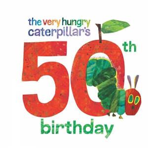 Celebrate the 50th Anniversary of Eric Carle's The Very Hungry Caterpillar on Friday, April 5