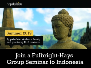 Seeking Applicants for a 2019 Fulbright-Hays Group Seminar to Indonesia