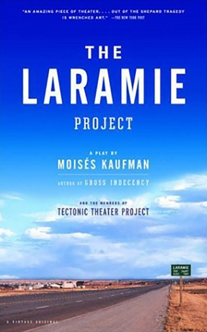"""""""The Laramie Project"""" — a play by Moisés Kaufman and members of Tectonic Theater Project — is the 2018-19 Common Reading Program selection for first-year students at Appalachian."""
