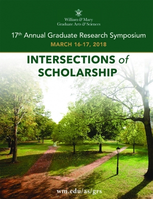 William & Mary 17th Annual Graduate Research Symposium